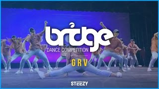 GRV [3rd Place] | BRIDGE 2016 | STEEZY OFFICIAL 4K @thatsteezy_ @GRVdnc | Front Row