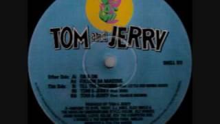 Tom & Jerry (4 Hero) - Till The Morning