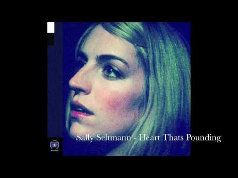 Sally Seltmann-Heart Thats Pounding