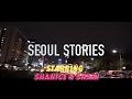 SEOUL STORIES (서울 이야기): KOREAN VLOGS COMING SOON