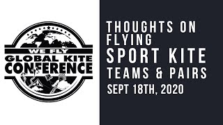 WFGKC - Thoughts on Flying Sport Kite Pairs and Teams with Scott Davis  - Virtual Session Recording