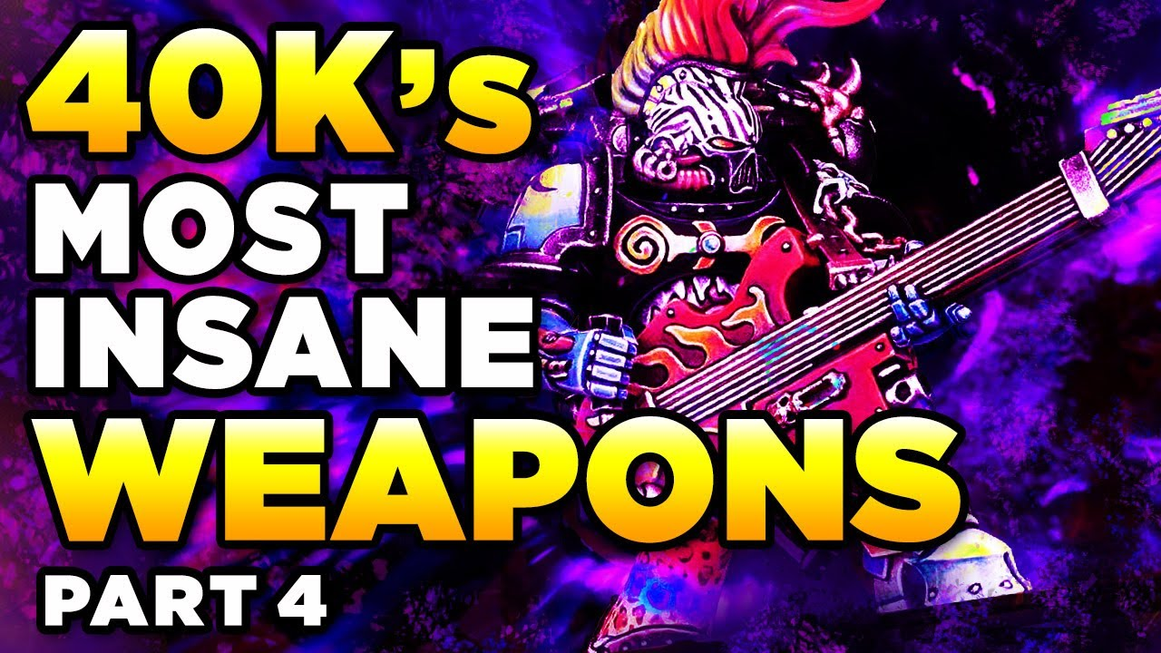 40K's MOST INSANE & POWERFUL WEAPONS [Part FOUR] | WARHAMMER 40,000 Lore/History