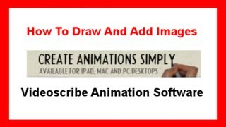 How To Draw And Add Images - Videoscribe Animation Software