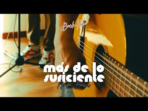 Nanpa Básico - Más de lo suficiente (Live)