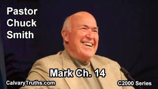 41 Mark 14 - Pastor Chuck Smith - C2000 Series
