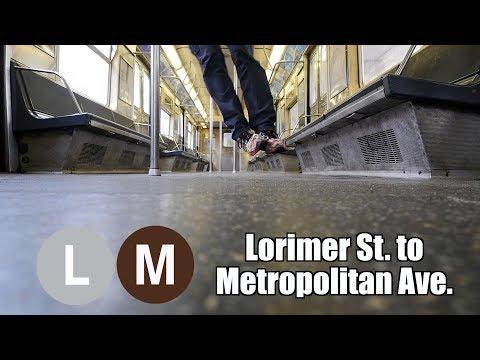 L M Shuttle, Lorimer St. to Metropolitan Ave.