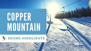 COLORADO SKIING at COPPER MOUNTAIN SKI RESORT