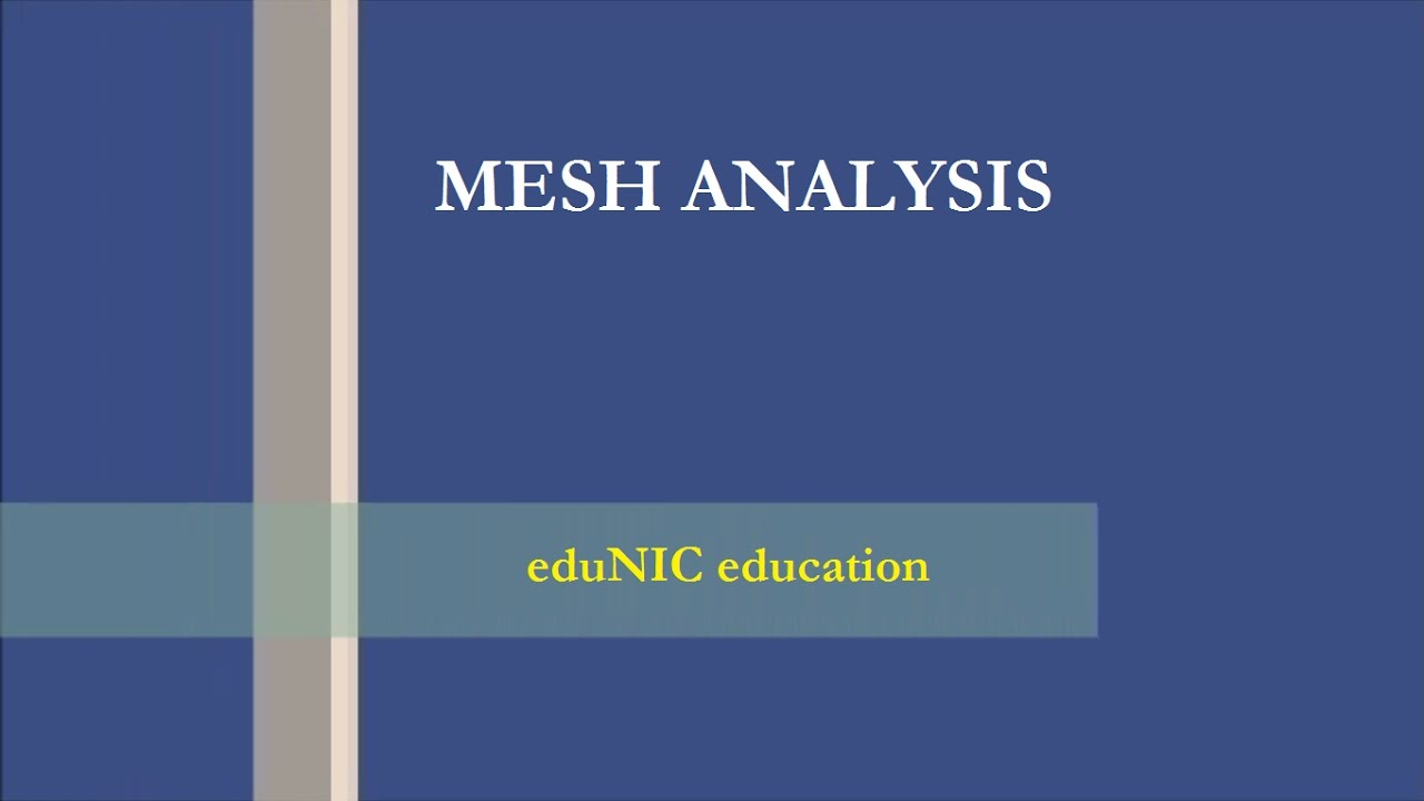 Mesh Analysis Solve Circuits With Ease Youtube Basic Dc Theory Circuit All Of The