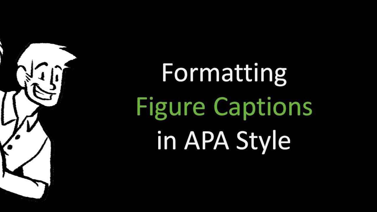 formatting apa figure captions