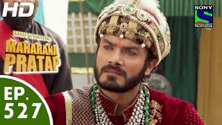 Bharat Ka Veer Putra Maharana Pratap - महाराणा प्रताप - Episode 527 - 19th November, 2015