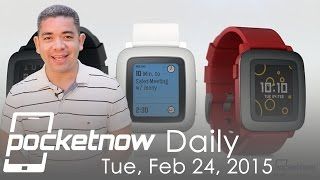 Galaxy S6 Edge final name, Pebble Time, HTC One M9 videos & more - Pocketnow Daily