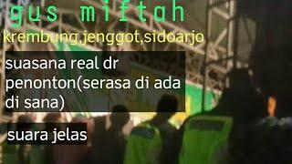 Live Gus Miftah, jenggot,Krembung, Sidoarjo(real dari pandangan penonton,suara jelas)