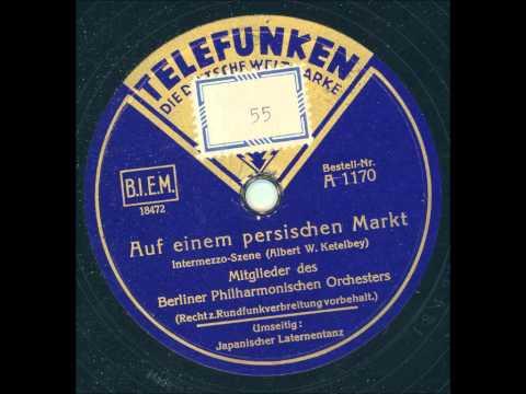 Berliner Philharmonisches Orchester Leitung Hans Schleger - Auf einem persischen Markt