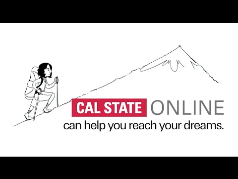 Cal State Online can help you reach your dreams