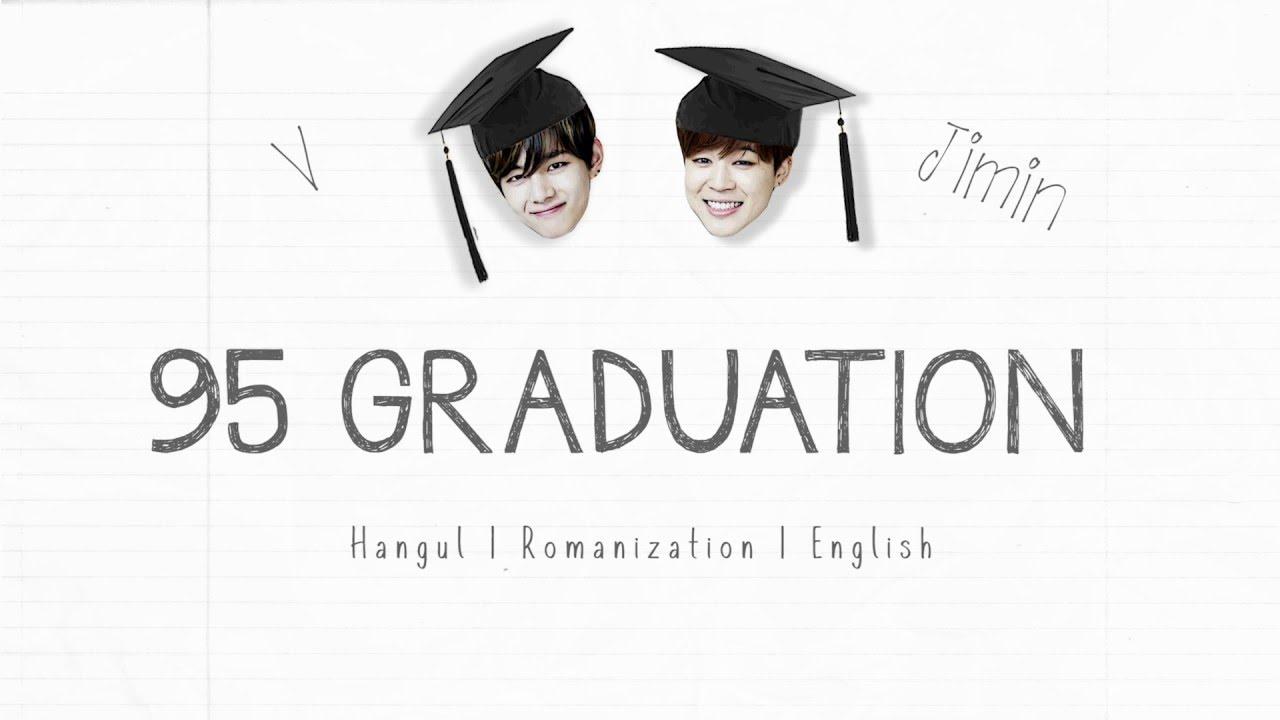 BTS V x Jimin – 95 Graduation [Han|Rom|Eng lyrics]