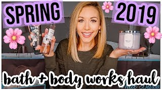 HUGE BATH AND BODY WORKS HAUL 🌸 NEW SPRING 2019 SCENTS + CANDLES!! Brianna K bitsofbri Video
