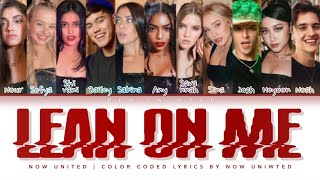 """Now United - """"Lean On Me"""" 