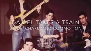 FST157 Daniel Takes A Train - Style, Charm and Commotion (Official promo video)