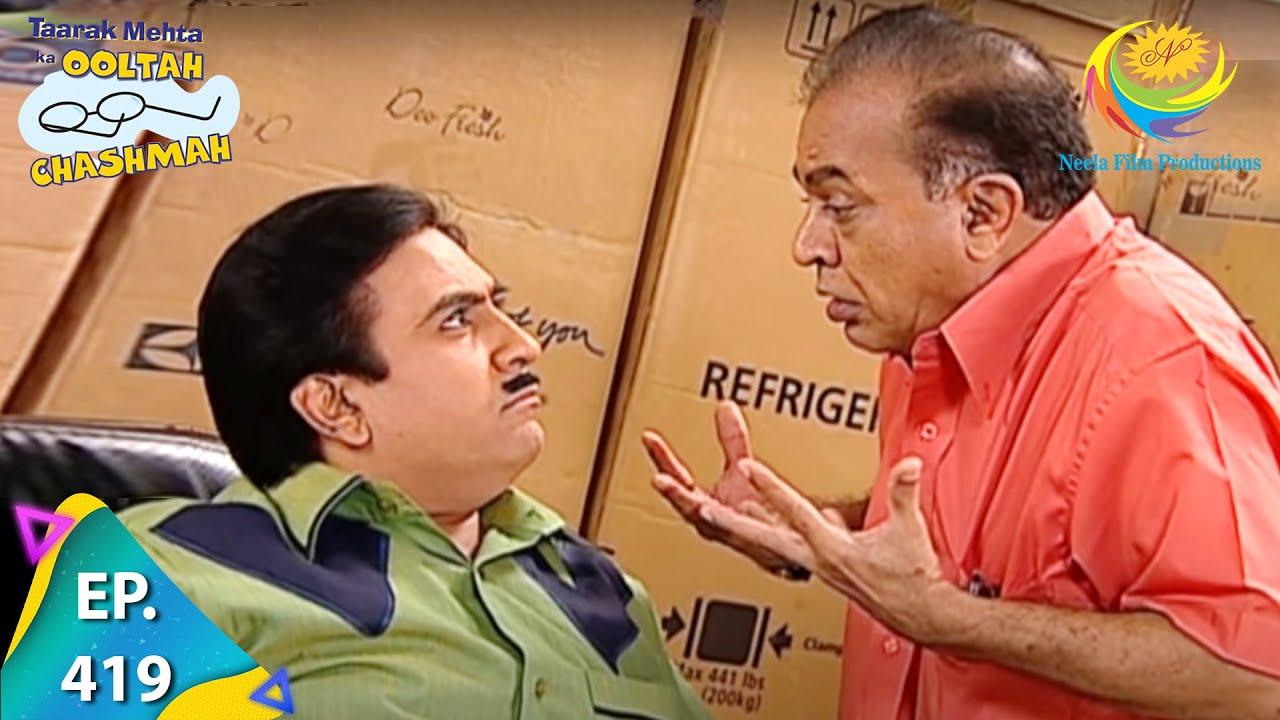 Download Taarak Mehta Ka Ooltah Chashmah - Episode 419 - Full Episode