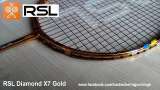 ОБЗОР Ракетка для бадминтона RSL Diamond X7 Gold