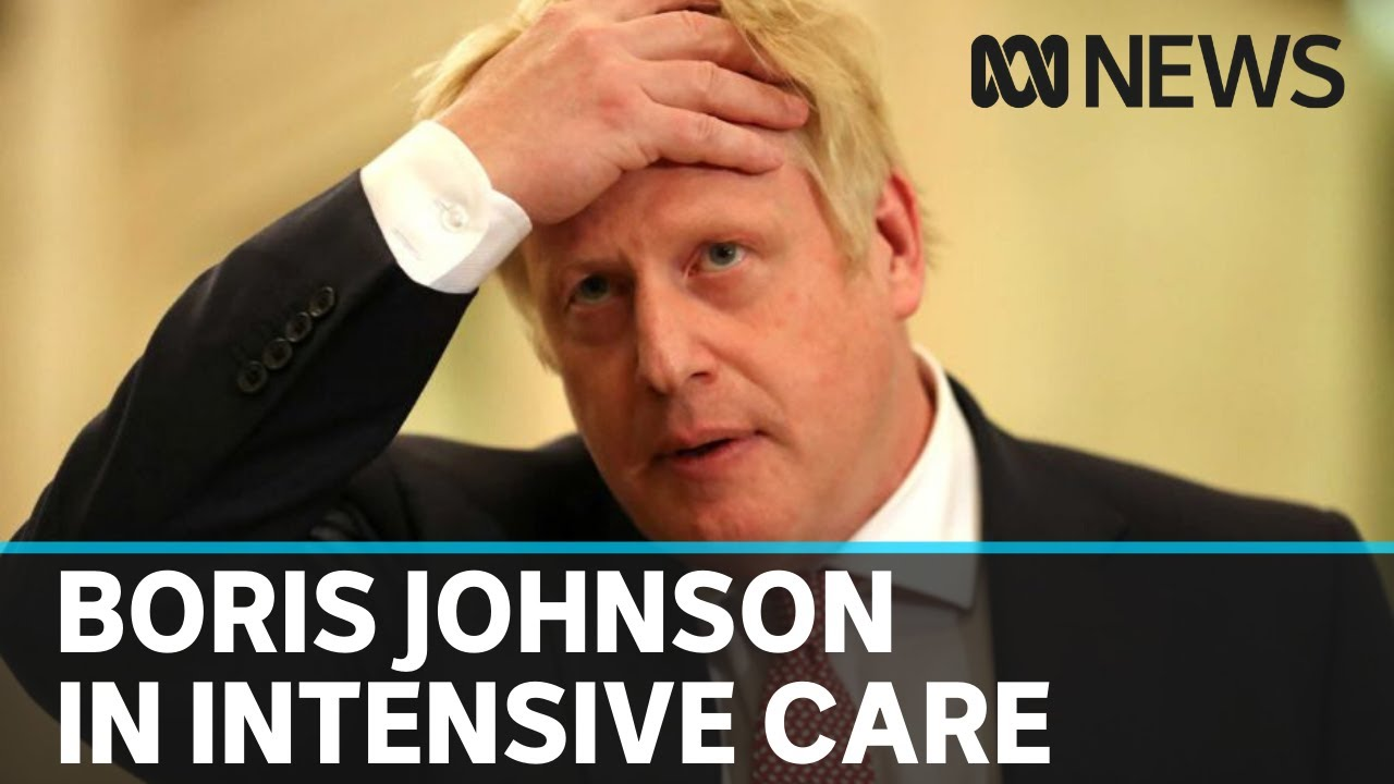 Boris Johnson admitted to intensive care after COVID-19 symptoms worsen   ABC News