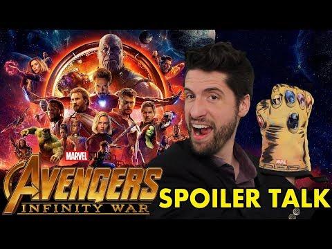 Avengers: Infinity War – SPOILER Talk