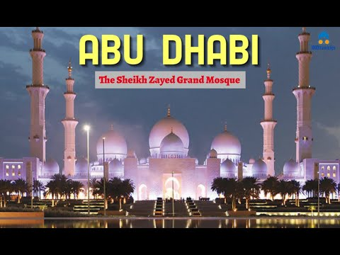 Sheikh Zayed Grand Mosque Center – Abu Dhabi [DUBAI]