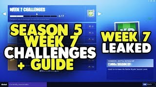 *NEW* Fortnite SEASON 5 WEEK 7 CHALLENGES LEAKED + GUIDE! ALL SEASON 5 WEEK 7 CHALLENGES!