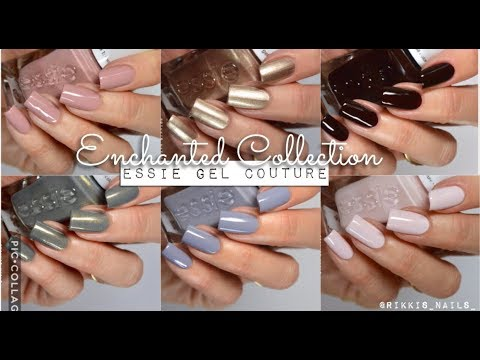 Swatches || Essie Gel Couture Enchanted Collection 2018 | Rikki's Nails