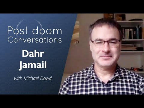 Dahr Jamail: Post-doom with Michael Dowd