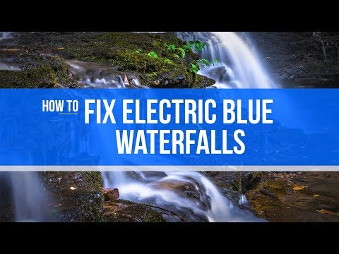 How to Fix Blue Waterfalls in Photoshop or Lightroom