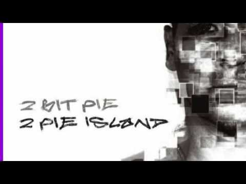 2 Bit Pie - Fly (Instrumental)
