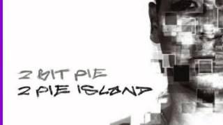 2 Bit Pie - Fly (Instrumental)