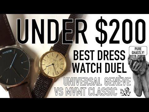 Under $200 Dress Watch Duel - MVMT Classic Vs Universal Genève - Fashion Watch & 60s Swiss Compared