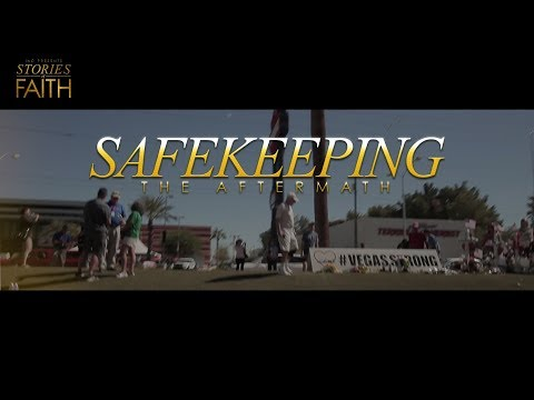 Safekeeping: The Aftermath | Stories of Faith