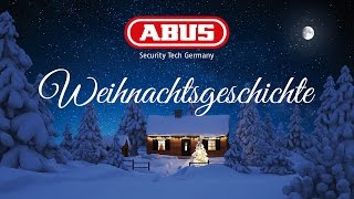ABUS Weihnachtsgeschichte: Schafft es der Weihnachtsmann, die Geschenke rechtzeitig abzuliefern?