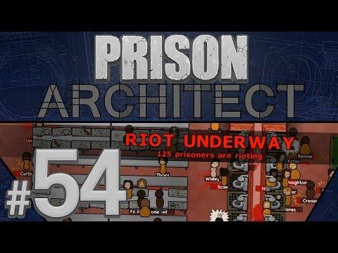 Prison Architect - Gang War! - PART #54