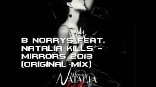 B Norrys feat. Natalia Kills - Mirrors (Original Mix 2013)