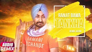 Tankha | Audio Remix | Ranjit Bawa | Latest Remix Song 2018 | Speed Records