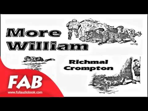 More William Full Audiobook by Richmal CROMPTON by Children's Fiction, General Fiction