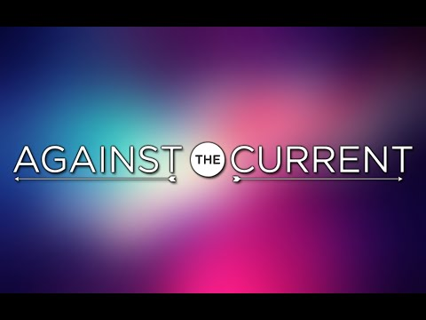 Against The Current (Official Music Videos) Link to UPDATED version in description