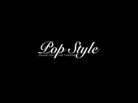 Drake - Pop Style ft Kanye West & Jay-Z + Download