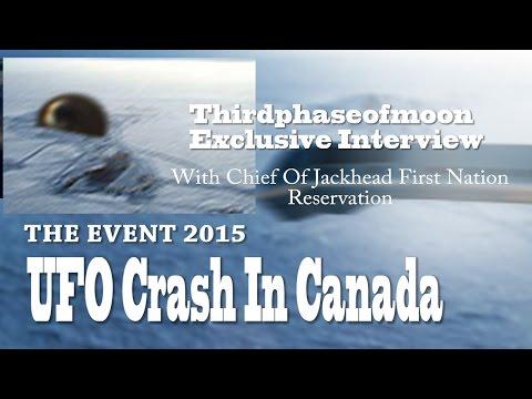 UFO Sightings UFO Crash In Canada!? Chief Of Jackhead Speaks? Exclusive Interview 2015