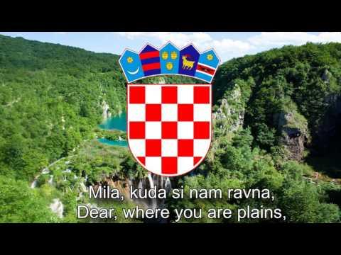 National Anthem of Croatia - Lijepa naša domovino (Our Beautiful Homeland)