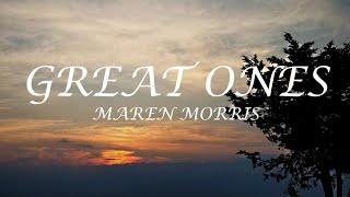 Maren Morris | Great Ones | Lyrics