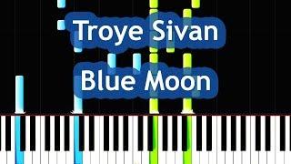 Скачать Troye Sivan Blue Moon Piano Tutorial