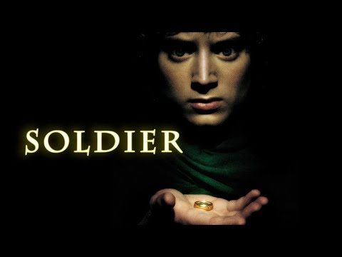 Soldier//LOTR & The Hobbit