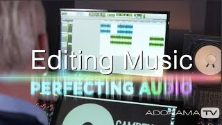 Editing Music on Your Timeline: Perfecting Audio
