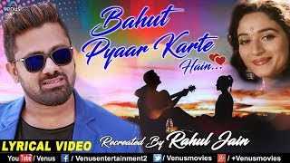Bahut Pyar Karte Hai | Rahul Jain | Saajan | Cover Song | 90's Bollywood Recreated Love Song