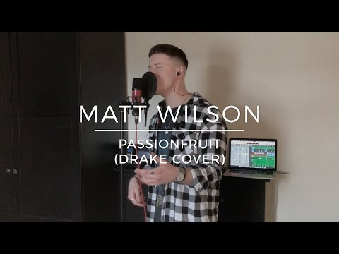 Matt Wilson | Passionfruit (Drake Cover)